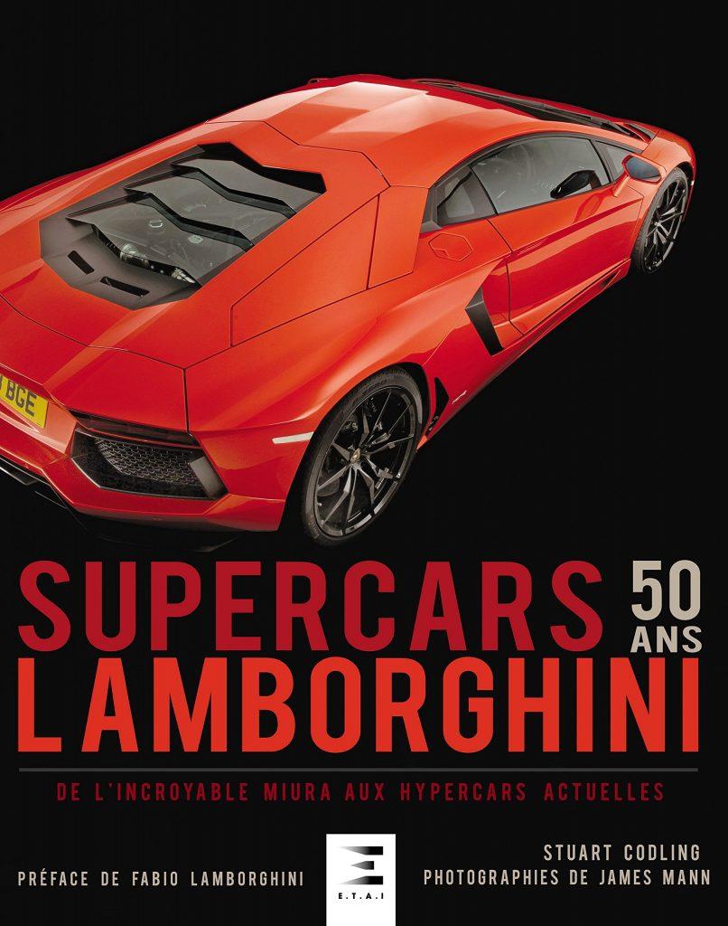 Lamborghini Supercars 50 ans (2016) – Stuart Codling et James Mann