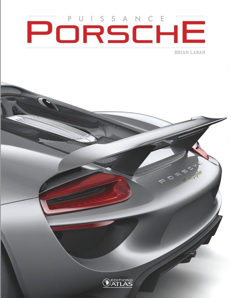 Puissance Porsche (2017) – Brian Laban